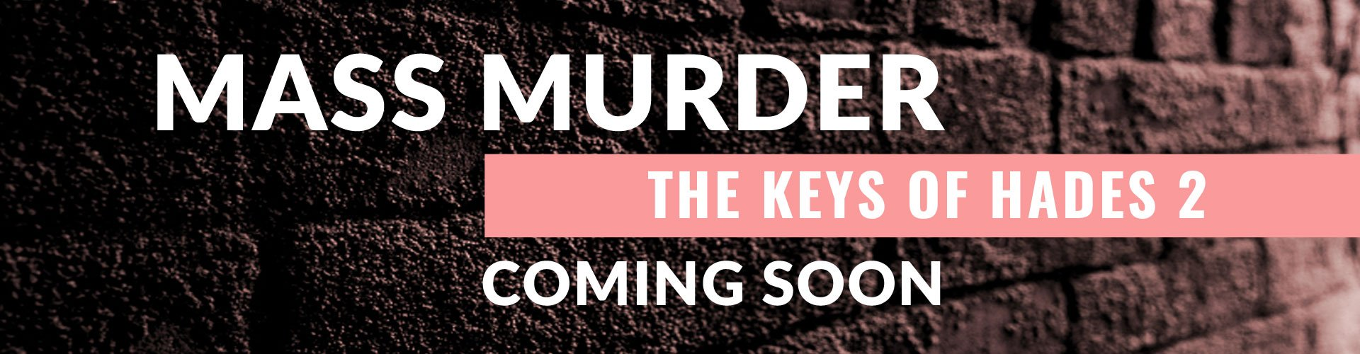 Mass Murder - The Keys of Hades 2